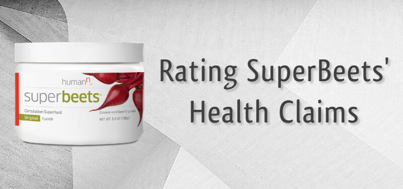 Rating the SuperBeets health claims